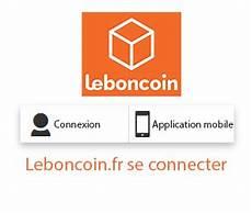 Www Leboncoin Fr Se Connecter 224 Mon Compte Perso Le Bon Coin
