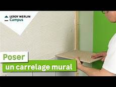 carrelage mural comment poser un carrelage mural leroy merlin