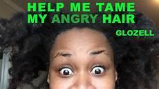 Help Me With My Hair help me my angry hair glozell