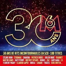 m6 30 ans 30 ans de m6 5 cd multipack cd album en united imany tous les disques 224 la fnac