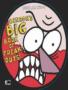regular show tracy benson s big book of freak outs by max brallier 183 overdrive ebooks audiobooks and videos for
