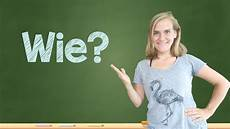 german lesson 100 how questions wie lange wie sp 228 t