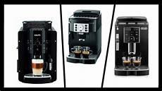 die besten kaffemaschinen 2018 kaffeevollautomat krups