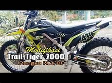Modifikasi Klx Bf by Trail Hasil Modifikasi Honda Tiger 2000 Rangka Klx Bf