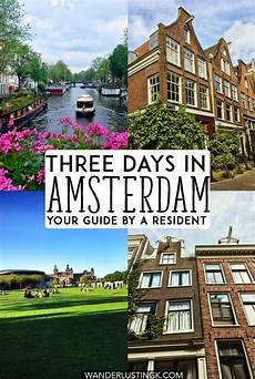three days in amsterdam itinerary your guide to amsterdam by a resident
