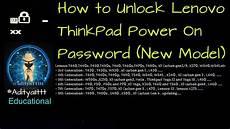 bios master password lenovo how to unlock bios supervisor password from lenovo thinkpad laptops aditya11ttt satishbhai
