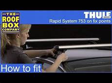 thule rapid 753 thule rapid system 753 on fix points