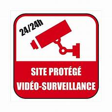 panneau site sous surveillance autocollant dissuasif etablissement sous contr 244 le vid 233 o
