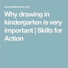 learning worksheets 19321 why drawing in kindergarten is important skills for kindergarten