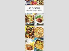 50 of Our Best Ever Dinner Recipes   Dinner Recipes
