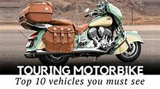 best touring motorcycles top 10 touring motorcycles for comfortable on the