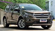 ford edge versions china made ford edge launched on the car market