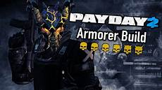 payday 2 armorer one build