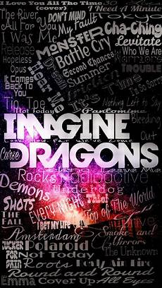 imagine dragons wallpaper iphone an imagine dragons wallpaper with most of their songs on