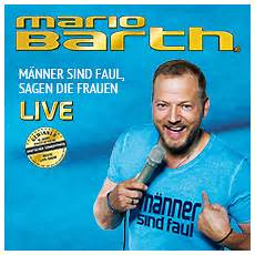 eventim mario barth mario barth golden ticket am 23 03 2019 19 00
