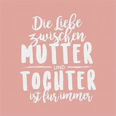 mutter tochter beziehung zitate quotes of the day