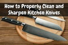 how to properly clean and sharpen kitchen knives