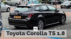 toyota corolla ts review toyota corolla ts 1 8 hybrid onvermijdbaar