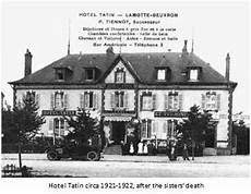 lamotte beuvron hotel history of the tarte tatin friends of the tarte tatin
