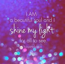 a light bright and beautiful healing affirmations on quot i am a beautiful soul