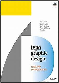 typographic design form and communication 7th edition