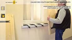 Calage D Un Volet Bois Sur Gond Neuf Par Sur Mesure Pro Fr