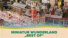 Miniatur Wunderland - miniatur wunderland best of