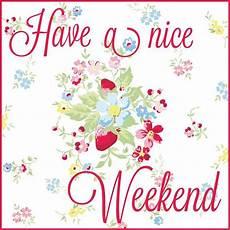 389 best happy weekend images on pinterest good