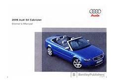 car repair manuals download 2005 audi s4 free book repair manuals audi owner s manual s4 cabriolet 2005 bentley publishers repair manuals and automotive books