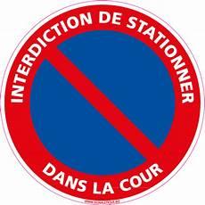 Panneau Interdiction De Stationner Dans La Cour L0256