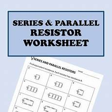 physical science worksheet ohm s answer key 13132 electricity series and parallel resistor worksheet task cards task cards worksheets resistors