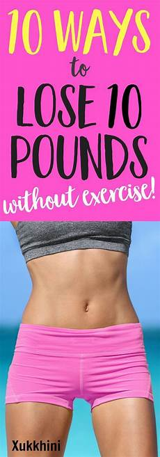 10 secrets to lose 10 pounds easy no exercise guide