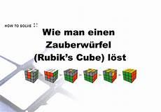 Magic Cube Lösung - wie einen zauberw 252 rfel rubik s cube l 246 st
