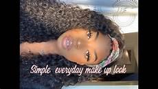 Simple Everyday Makeup Tutorial