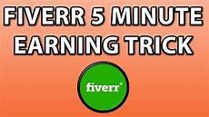 5 minuten tricks fiverr 5 minute earning tricks