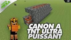 Canon 192 Tnt Ultra Puissant Minecraft Tuto Facile 5