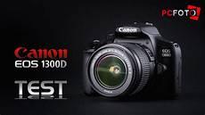 eos 1300d test pcfoto canon eos 1300d test
