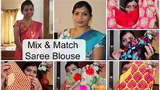 Mix And Match Saree Blouses Just Filter Coffee
