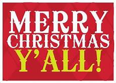 merry christmas yall images merry christmas y all christmas pinterest