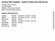 ᐅ Centre Des Imp 244 Ts Aubin Tr 233 Sorerie G 233 N 233 Rale Horaires