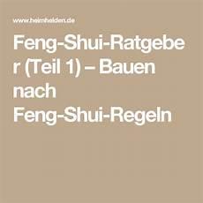 feng shui ratgeber teil 1 bauen nach feng shui regeln