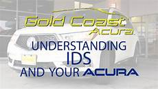 gold coast acura understanding ids in your acura vehicle