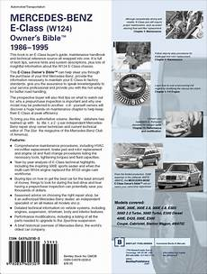 auto manual repair 1986 mercedes benz e class free book repair manuals back cover mercedes benz repair manual mercedes benz e class w124 owner s bible 1986 1995