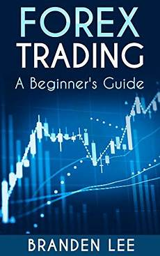 forex books for beginners amazon new zealand amazon com forex trading a beginner s guide