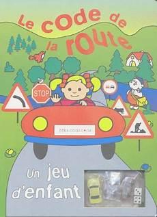 Le Code De La Route Un Jeu D Enfant Peggy Loison