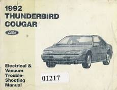 car repair manuals download 1985 ford thunderbird engine control 1992 ford thunderbird mercury cougar electrical and vacuum troubleshooting manual