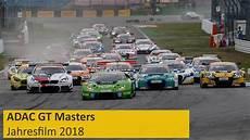 adac gt masters adac gt masters 2018 jahresfilm highlights