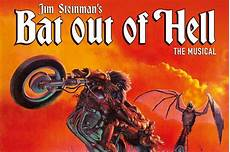 Musical Bat Out Of Hell - bat out of hell musical is finally on jim steinman news