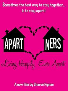Living Apart Together - hyman s apartners looks at couples living happily
