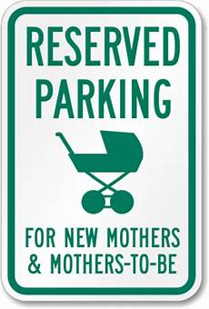 Reserved Parking Sign For New Mothers Mothers To Be Sku